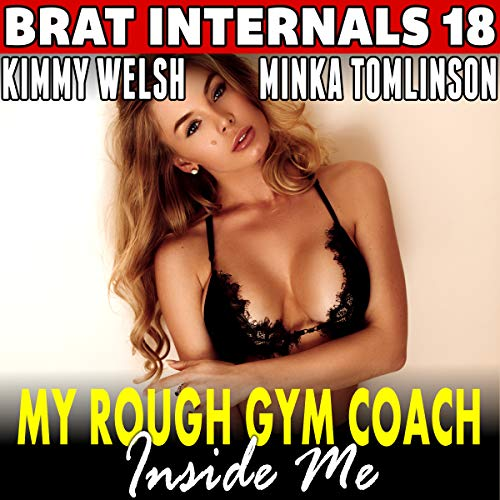 My Rough Gym Coach Inside Me! audiobook cover art