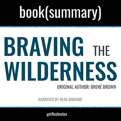 Braving the Wilderness by Brené Brown - Book Summary cover art