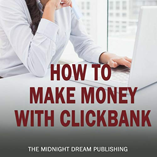 ClickBank: How to Make Money with ClickBank Titelbild