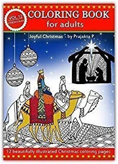 Joyful Christmas, Adult coloring book : Volume 12 by Prajakta P, spiral bound Christmas coloring book with relaxing stress relieving patterns for all