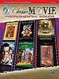 Classic Movie Inst Solo Vn Bk&Cd --- Violon/Piano --- Alfred Publishing