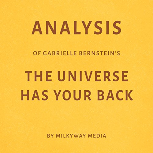 Analysis of Gabrielle Bernstein's The Universe Has Your Back audiobook cover art
