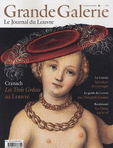 Grande Galerie, N° 15, Mars-avril-ma : Cranach, Les Trois Grâces au Louvre