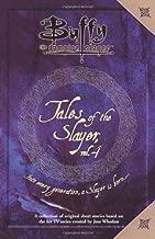 Tales of the Slayer, Volume 4 (Buffy the Vampire Slayer) [Paperback] [2004] (Author) Nancy Holder, Michael Reaves, Scott Allie, Greg Cox, Kristine Kathryn Rusch, Robert Joseph Levy, Kara Dalkey, Jane Espenson