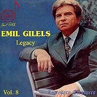 Emil Gilels Legacy Vol. 8