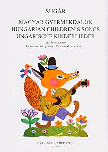 Ungarische Kinderlieder Fur Ein Und Zwei Gitarre Guitare