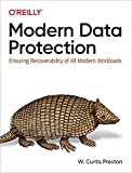 Modern Data Protection: Ensuring Recoverability of All Modern Workloads (English Edition)