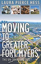 Moving to Greater Fort Myers: The Un-Tourist Guide
