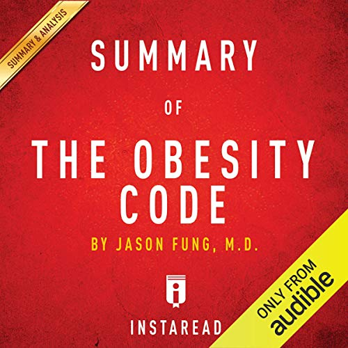 Couverture de Summary of The Obesity Code: by Jason Fung | Includes Analysis