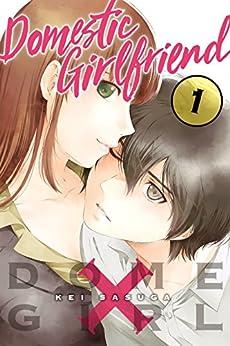 Domestic Girlfriend Vol. 1 by [Kei Sasuga]