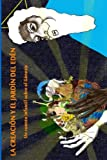 La Creación y el Jardín del Edén: Un cuento infantil sobre el Génesis - 9781522878445