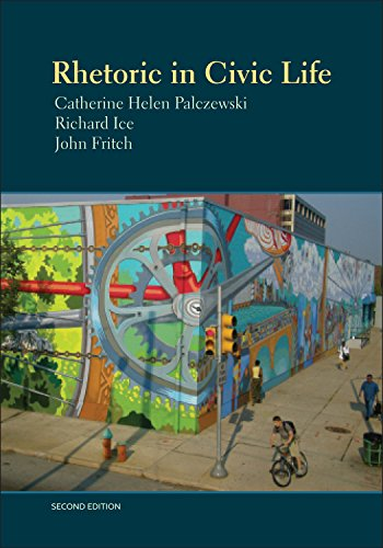Compare Textbook Prices for Rhetoric in Civic Life 2nd Edition ISBN 9781891136375 by Catherine Helen Palczewski