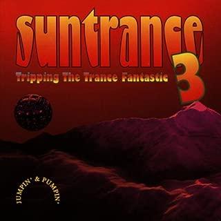 Suntrance 3: Tripping The Trance Fantastic