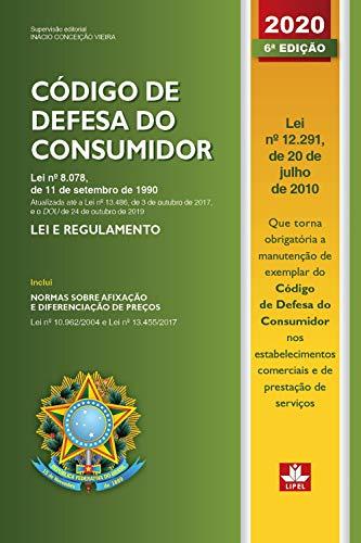 Código de Defesa do Consumidor - 2020: Lei e Regulamento