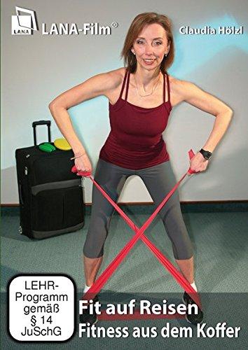 Fit auf Reisen - Fitness aus dem Koffer