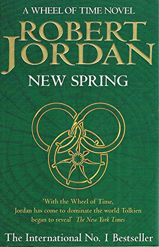 NEW SPRING: A Wheel of Time Novel