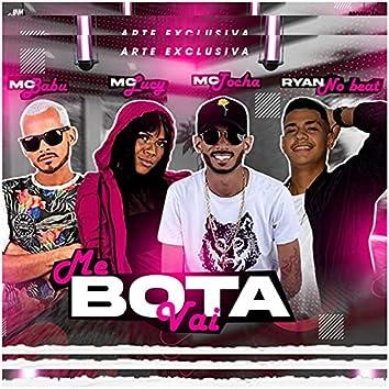 Me Bota Vai (feat. Ryan No Beat)