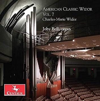 American Classic Widor, Vol. 7
