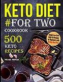 Best Keto Diet Books - Keto Diet #For Two Cookbook: 500 Keto Recipes Review