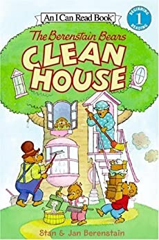 The Berenstain Bears Clean House (I Can Read Level 1) by [Jan Berenstain, Stan Berenstain]