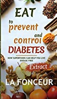 Eat to Prevent and Control Diabetes