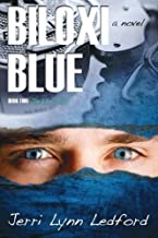 Biloxi Blue (The Biloxi Series) (Volume 2)