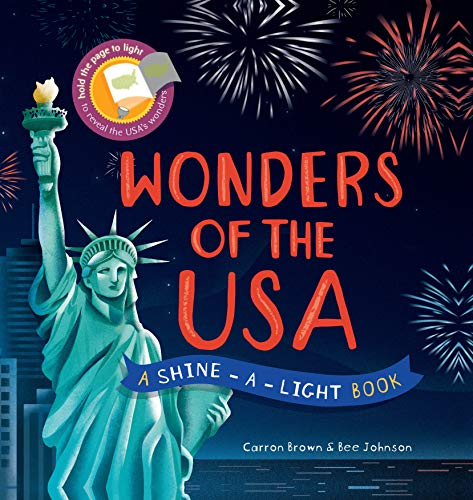 Shine a Light: Wonders of the USA: A shine-a-light bookの詳細を見る