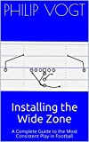 Installing the Wide Zone: A Complete Guide to the Most Consistent Play in Football