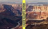 Grand Canyon: An Interpretive Rim-to-River Guided Tour, Book 1 (Colorado Plateau Series 5) (English Edition)