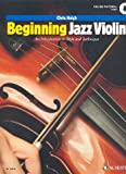 Beginning Jazz Violin - An Introduction to Style and Technique - Violin - Sheet music with Online Audio - (ED13906)