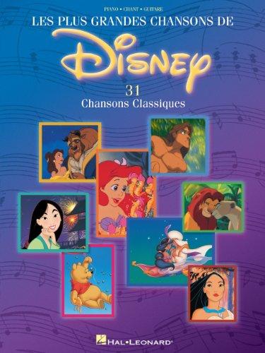 Les Plus Grandes Chansons de Disney - 31 Chansons Classiques: French Language Edition (French Edition)