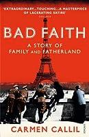Bad Faith: A History of Family and Fatherland