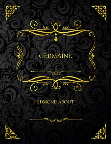 Germaine: Edition Collector - Edmond About