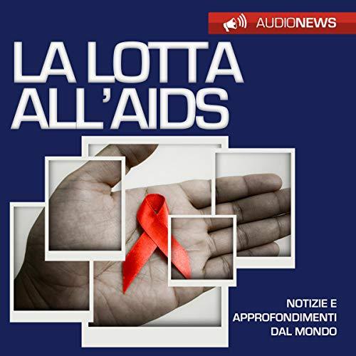 La lotta all'AIDS copertina