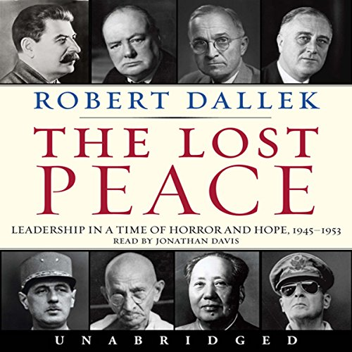 Lost Peace Audiobook By Robert Dallek cover art