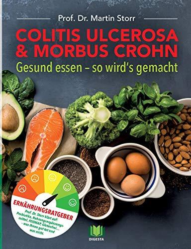 Colitis ulcerosa & Morbus Crohn: Gesund essen - So wird's gemacht