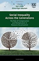 Social Inequality Across the Generations: The Role of Compensation and Multiplication in Resource Accumulation