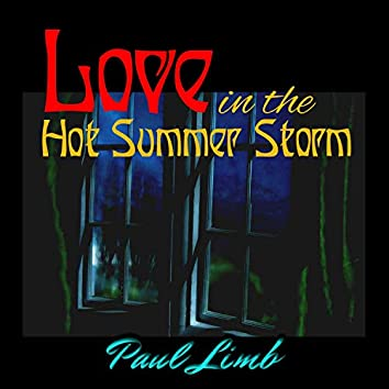 Love in the Hot Summer Storm