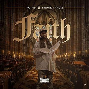 Faith (feat. Shock Traum)
