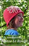 Mütze Le Rouge: Häckelanleitung