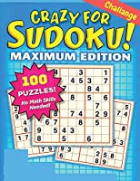 Crazy for Sudoku: Sudoku Puzzles Book for Adults