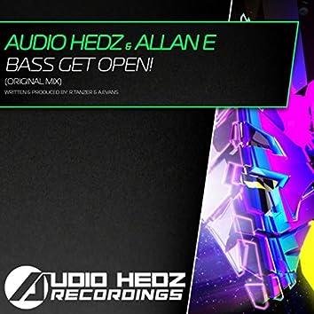 Bass Get Open!