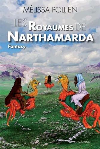 Les royaumes de Narthamarda