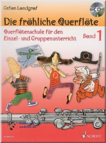 Die fröhliche Querflöte 1 mit CD - Flöte Noten [Musiknoten]