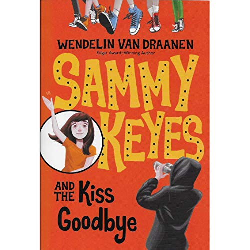 Sammy Keyes and the Kiss Goodbye     Sammy Keyes, Book 18              By:                                                                                                                                 Wendelin Van Draanen                               Narrated by:                                                                                                                                 Tara Sands,                                                                                        Wendelin Van Draanen                      Length: 6 hrs and 23 mins     Not rated yet     Overall 0.0