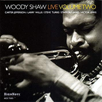 Woody Shaw Live, Vol. 2 (Recorded Live in 1977)