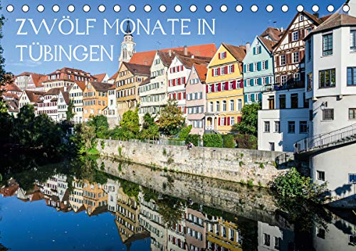 Zwölf Monate in Tübingen (Tischkalender 2021 DIN A5 quer)