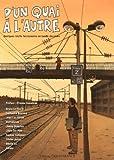 D'un quai à l'autre - Quelques récits ferroviaires en bande dessinée