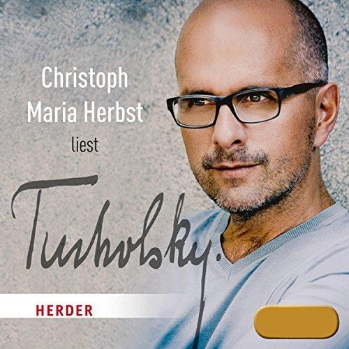 Christoph Maria Herbst liest Tucholsky Titelbild