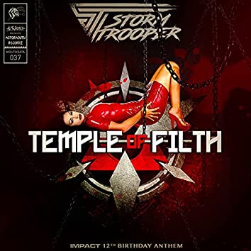 Temple of Filth (Impact 12th Birthday Anthem)